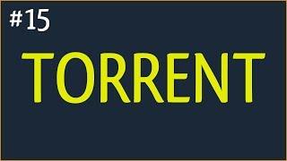 ГДЕ СКАЧАТЬ ТОРРЕНТ (Torrent) БЕЗ ВИРУСОВ 2017 ГОДА И НА РУССКОМ ЯЗЫКЕ!