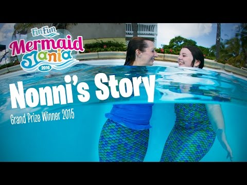 Nonni's Story - Grand Prize Winner of Mermaid Mania 2015 | Fin Fun Mermaid Tails