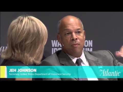 Jeh Johnson / Washington Ideas Forum