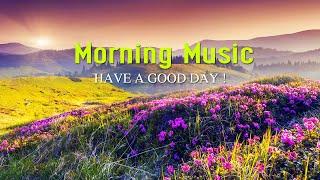 GOOD MORNING MUSIC - Positive Feelings and Energy  -  Calm Deep Soft Vibe Music screenshot 4