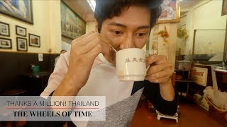 The Wheels of Time in Yaowarat | Thanks A Million! Thailand Vol. 05 [A SuperSeed™ TV Original]