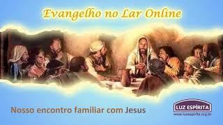 Evangelho no Lar online 08 de fevereiro de 2018 ESE Cap 19 item de 01 a 05 O poder da fé