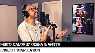 Baixar Muito Calor by Ozuna & Anitta (ENGLISH TRANSLATION)