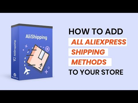 AliShipping Add-on - Enjoy easy importing of AliExpress shipping methods