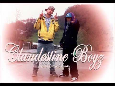 Clandestine Boyz - L&39;Unico Senso