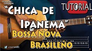 Chica de Ipanema - Bossa Nova Brasileño Tutorial/Como tocar en Guitarra