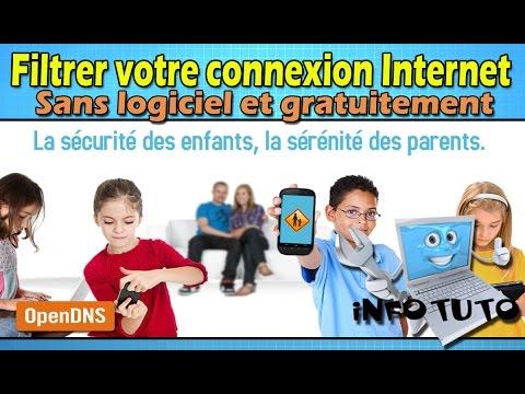 Filtrer votre connexion internet - Open Dns