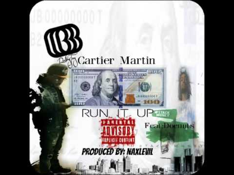 Cartier Martin Run it up