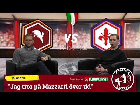 """Eurotalk Weekend: """"Jag tror på Mazzarri över tid"""""""