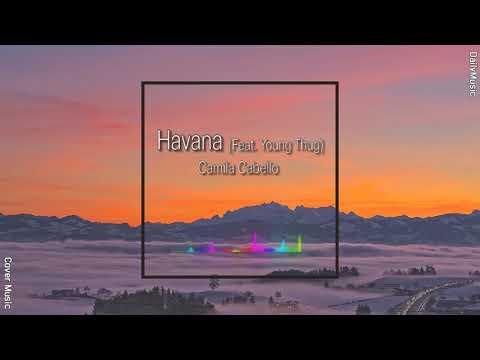 camila-cabello---havana-ft.-young-thug-(dupstep-remix)