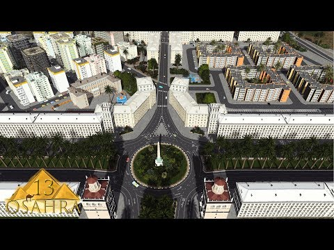 Cities Skylines: Osahra - El Khanem is expanding! New Districts and the main boulevard!