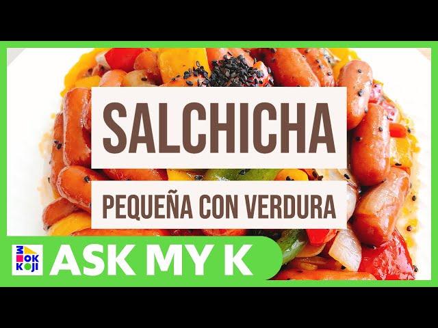 Ask My K : Las Coreanitas - Sweet Stir fried Sausage with Vegetables