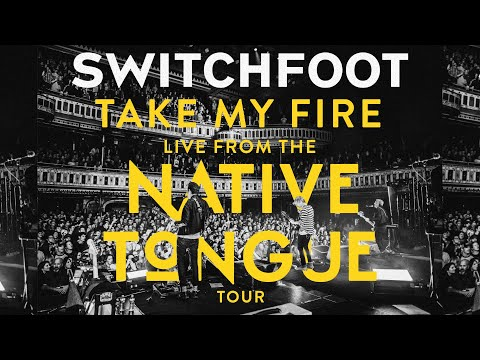switchfoot---take-my-fire---live-from-atlanta