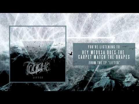 Touché- Hey Medusa Does The Carpet Match The Drapes with Lyrics