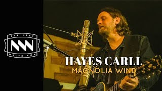 Hayes Carll | Magnolia Wind