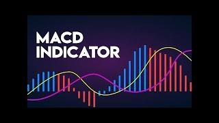 Using the MACD Forex Indicator