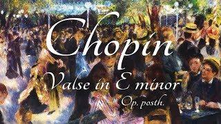 Chopin: Valse in E minor, Op. posth.