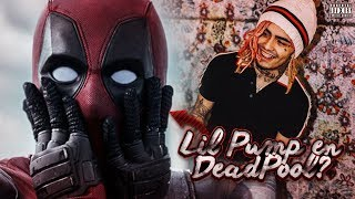 LIL PUMP estará en DEADPOOL 2! 😱 WELCOME TO THE PARTY!