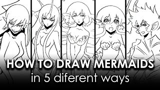 How to Draw a Mermaid , Five different Ways