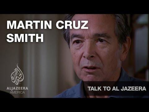 Martin Cruz Smith - Talk to Al Jazeera