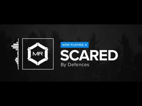 Defences - Scared [HD]