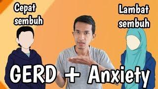 (Part39) orang yang cepat sembuh dan orang yang lambat sembuh, Gerd anxiety asam lambung maag kronis