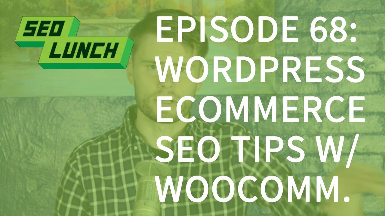 WordPress eCommerce SEO tips - SEO Lunch - YouTube