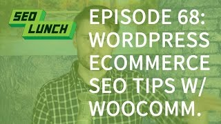 WordPress eCommerce SEO tips - SEO Lunch