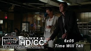 "Castle 6x05 ""Time Will Tell"" For The Sake of Castle & Beckett Future 