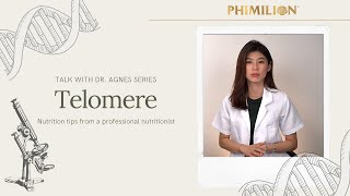 Talk With Dr. Agnes Series ~ Telomere