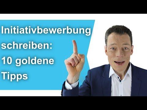 Initiativbewerbung Schreiben: 10 Goldene Tipps (Bewerbung Schreiben, Beispiel, Muster) //M. Wehrle