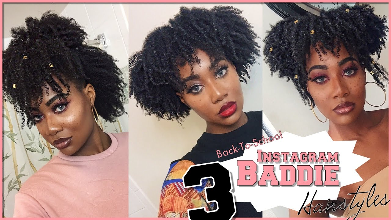 3 Instagram Baddie Back To School Styles 4a 4b 4c Natural Hair