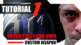Unreal Engine 4 Tutorials - Tutorial 1 - Importing Your Own Custom Weapon