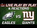 Eagles vs Giants | Live Play-By-Play & Reactions