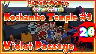 ABM: Paper Mario Color Splash *Roshambo Temple #3 & Violet Passage*(Roshambo Temple #3 & Violet Passage** Walkthrough 20! SUBSCRIBE AnimeBroMii Check out my AnimeBroMii other site there nyappy awesome!! Arigatou ..., 2016-10-19T02:41:22.000Z)