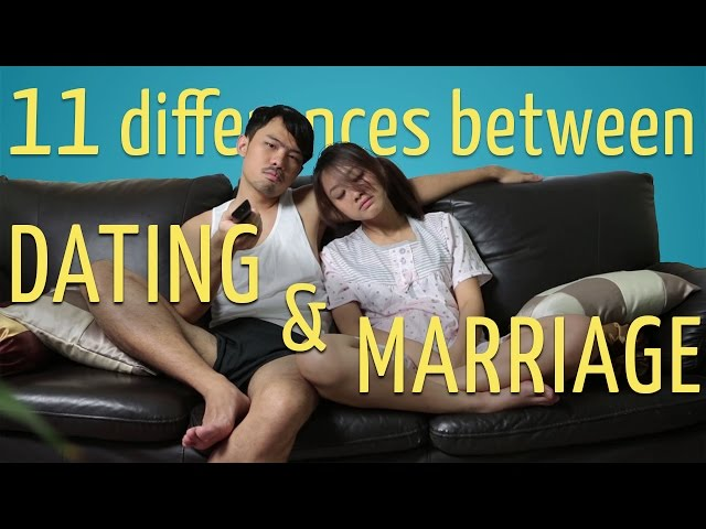 11 Differences Between Dating & Marriage