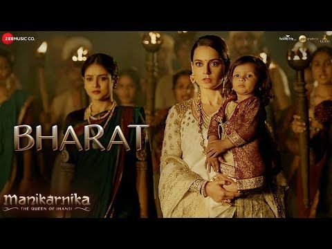 Bharat - Full Video | Manikarnika | Kangana Ranaut | Shankar Mahadevan