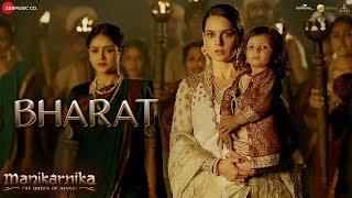 Bharat Full Video , Manikarnika , Kangana Ranaut , Shankar Mahadevan