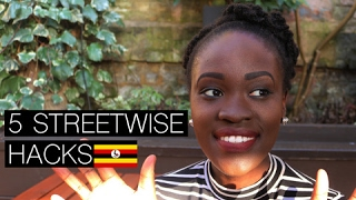 SURVIVING IN UGANDA HACKS // 5 STREETWISE TIPS | PART 2