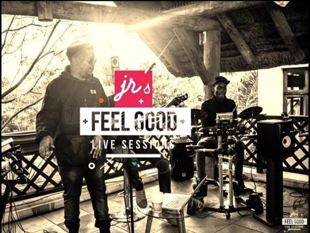JR's FEEL GOOD LIVE SESSIONS: EP 2