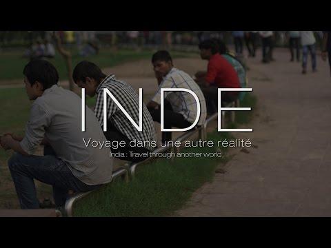 Inde : Voyage dans une autre réalité