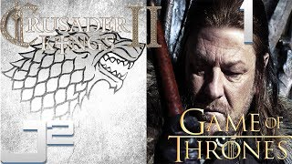 Crusader Kings 2 Game Of Thrones Stark Campaign - Eddard