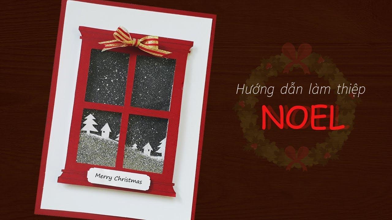 Hướng dẫn cách làm thiệp Noel đẹp và lạ mắt | Dzi's House