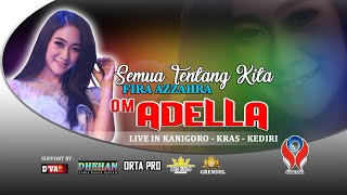 Fira Azzahra SEMUA TENTANG KTA OM. ADELLA LIVE KEDIRI.mp3