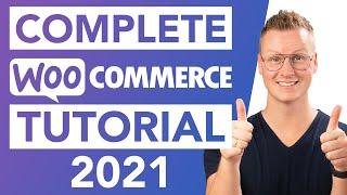 Complete WooCommerce Tutorial   eCommerce Tutorial 2021