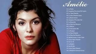 Amélie Soundtrack★ Amélie Comptine d'un Autre Été l'après Midi ★Fabuleux Destin d'Amélie Poulain OST