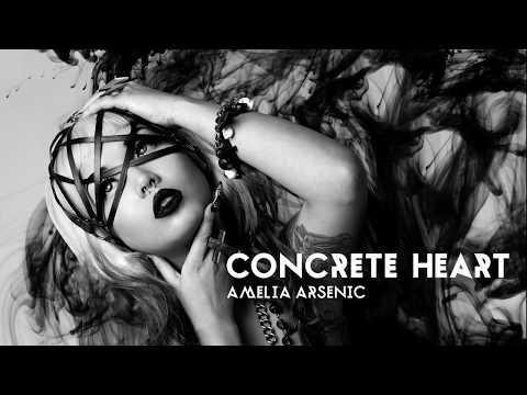Amelia Arsenic - Concrete Heart