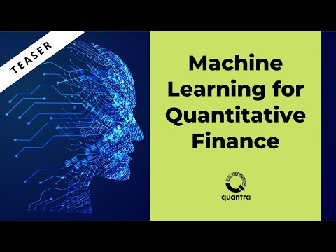 Introduction to Machine Learning for Quantitative Finance - Webinar Teaser (15 June 2017)