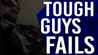 Tough Guy Fails