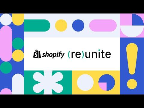 Shopify Reunite | May 20th, 2020